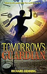 Tomorrow's Guardian (Hourglass Institute Series Book 1)