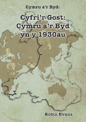 Cyfri'r gost : Cymru a'r byd yn yr 1930au