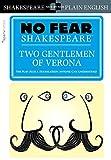 #2: Two Gentlemen of Verona (No Fear Shakespeare)