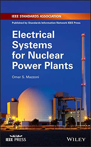 Electrical Systems for Nuclear Power Plants (English Edition) - Nuclear Generating Station
