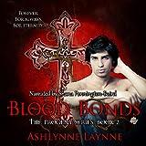 Blood Bonds: The Progeny Series, Book 2