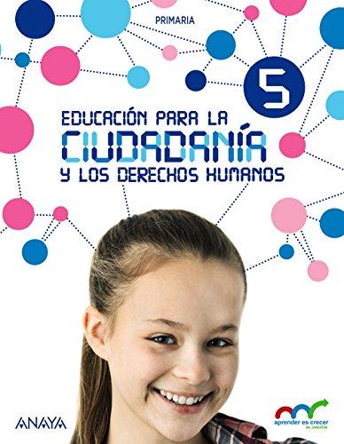 Educación para la Ciudadanía y los Derechos Humanos (Aprender es crecer en conexión)