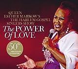 Queen Esther Marrow's The Harlem Gospel Singers Show: The Power Of Love (Audio CD)