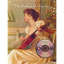 The Romantic Guitar +CD (Frederick Noad Guitar Anthology)