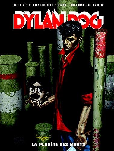 Dylan dog deluxe T01: La planète des morts