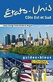Telecharger Livres Guide Bleu Etats Unis cote Est et Sud (PDF,EPUB,MOBI) gratuits en Francaise