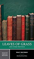 Leaves of Grass and Other Writings (Norton Critical Editions) by Whitman, Walt (2002) Paperback