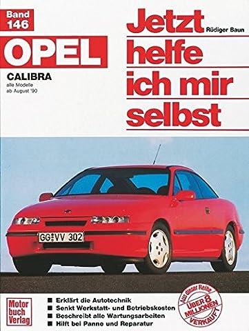 Opel Calibra (Jetzt helfe ich mir