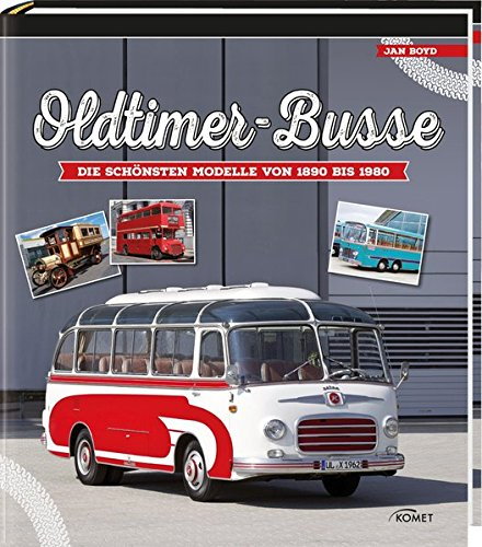 oldtimer-busse-die-schnsten-modelle-von-1890-bis-1980
