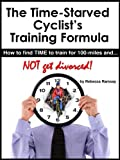 Image de The Time-Starved Cyclist's Training Formula: how to find TIME to train for 100-m