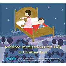 Bedtime Meditations for Kids (Calm Kids)