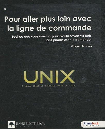 UNIX - Pour aller plus loin avec la ligne de commande