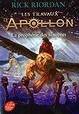 Les travaux d'Apollon - La prophétie des ténèbres