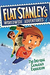 The Intrepid Canadian Expedition (Flat Stanley's Worldwide Adventures #4) by Jeff Brown (2009-12-29)