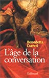 L'Age de la conversation