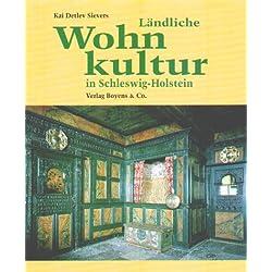 Ländliche Wohnkultur in Schleswig-Holstein