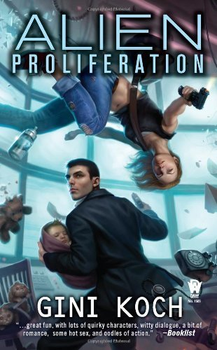 Alien Proliferation: Alien Novels, Book Four by Gini Koch (2011-12-06)