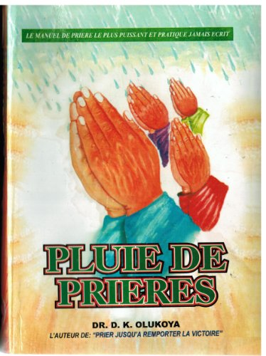 Pluie De Prieres (Prayer Rain French Edition)