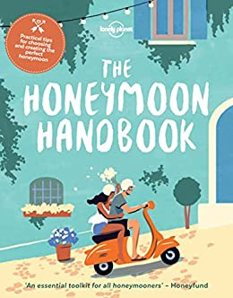 The Honeymoon Handbook (Lonely Planet) by [Planet, Lonely]