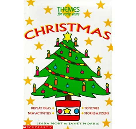 Christmas Themes For Early Years Amazon Co Uk Mort Linda Morris Janet Norris Janet 9780590537261 Books