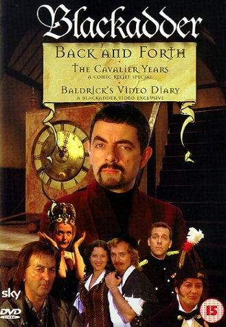 Back And Forth / The Cavalier Years / Baldrick's Diary