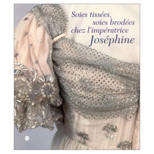 Soies tissées, soies brodées chez l'Impératrice Joséphine
