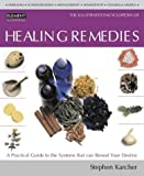 Healing Remedies: Over 1,000 natural remedies for the prevention, treatment, and cure of common ailments and conditions (Illustrated Encyclopedia)