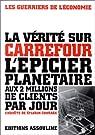 La vérité sur Carrefour, l'épicier planétaire aux 2 millions de clients par jour par Courage