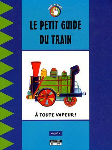 Le petit guide du train