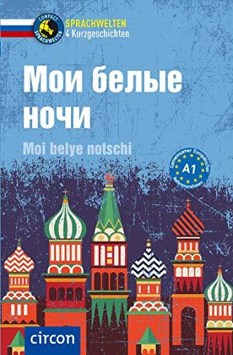 Moi belye notschi: Russisch A1 (Compact Sprachwelten)