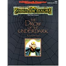 The Drow of Underdark (Advanced Dungeons and Dragons : Forgotten Realms Accessory)