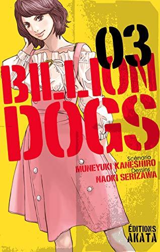 Billion Dogs - tome 3 (03) par Muneyuki Kaneshiro