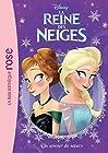 La Reine des Neiges 08 - Un amour de soeurs