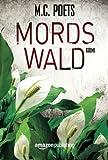 'Mordswald' von M.C. Poets