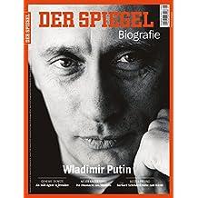 SPIEGEL Biografie 5/2017: Wladimir Putin