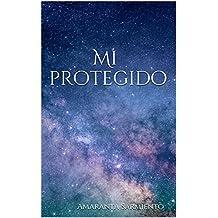 Mi protegido (Choque de mundos nº 1) (Spanish Edition)