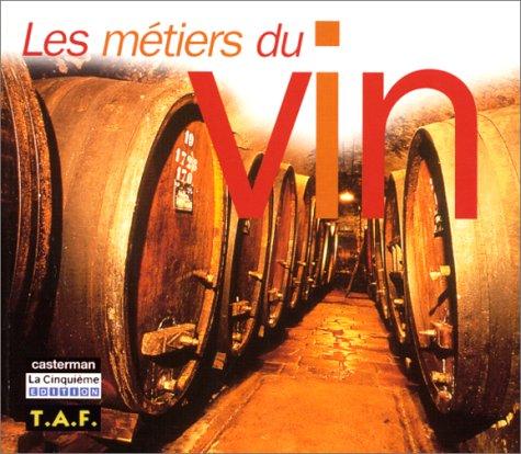 Les métiers du vin