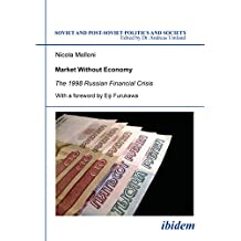 Market Without Economy: The 1998 Russian Financial Crisis