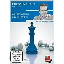 Werner Schweizer: 33 Mentaltipps aus der Praxis