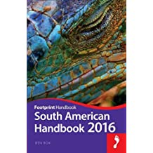 Footprint South American Handbook 2016