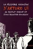 """Afficher """"La résistible ascension d'Arturo Ui"""""""