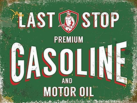 Last Stop Gasoline. Premium. Motor oil. Petrol sign, station, car, motorbike. Automotive. Green and white, text. Old retro vintage advert sign, rust and paint. 50's design. Ideal for house, home, bar, garage, pub or shed. Petrol head gift. Large Metal/Steel Wall