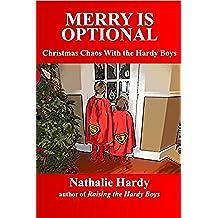 Merry Is Optional: Christmas Chaos With the Hardy Boys (English Edition)