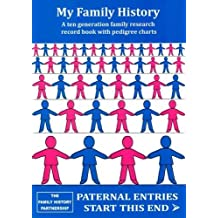 My Family History Record Book: A Ten Generation Family History Record Book with Pedigree Charts