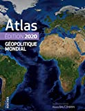 Atlas géopolitique mondial 2020...