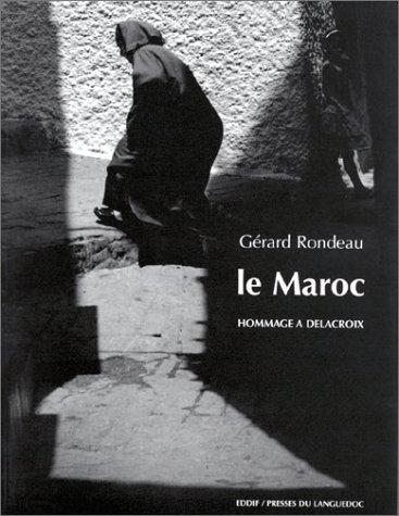 Le Maroc : hommage à Delacroix