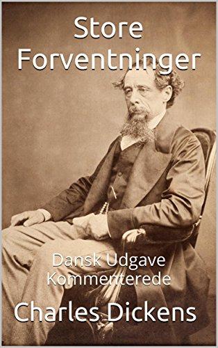 Store Forventninger - Dansk Udgave - Kommenterede (Danish Edition) por Charles Dickens