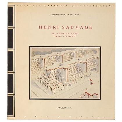 Henri Sauvage : Les immeubles à gradins