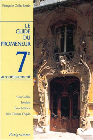 Guide du promeneur, 7e arrondissement
