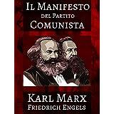 Il Manifesto del Partito Comunista (Illustrated) (Italian Edition)